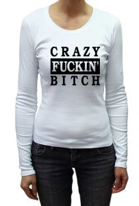 savage_london_crazy_fucking_bitch_t_shirt