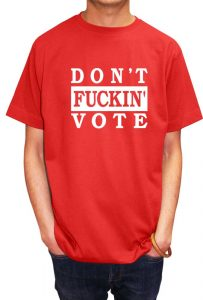 savage_london_dont_fucking_vote_t_shirt