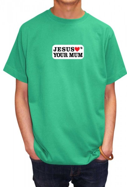 savage_london_jesus_loves_your_mum_t_shirt