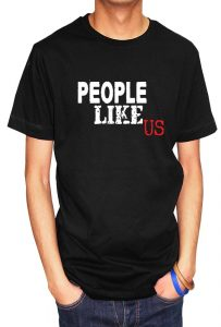 People Like Us T-shirt and Hoodie, Men's T-shirt, Women's T-shirt, T-shirt UK, T-shirt London, Savage London.