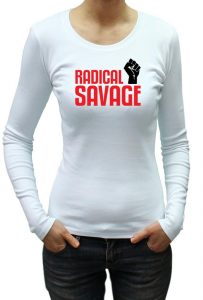 Radical Savage T-shirt and Hoodie, Men's T-shirt, Women's T-shirt, T-shirt UK, T-shirt London, Savage London.