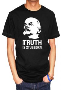 Lenin T-shirts and Hoodie (The Truth Is Stubborn), Men's T-shirt, Women's T-shirt, T-shirt UK, T-shirt London, Savage London.
